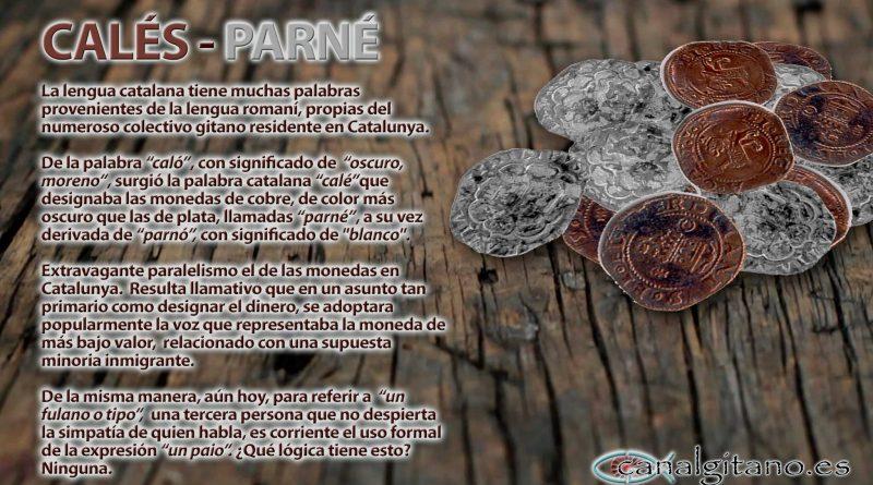 Calés / Parné